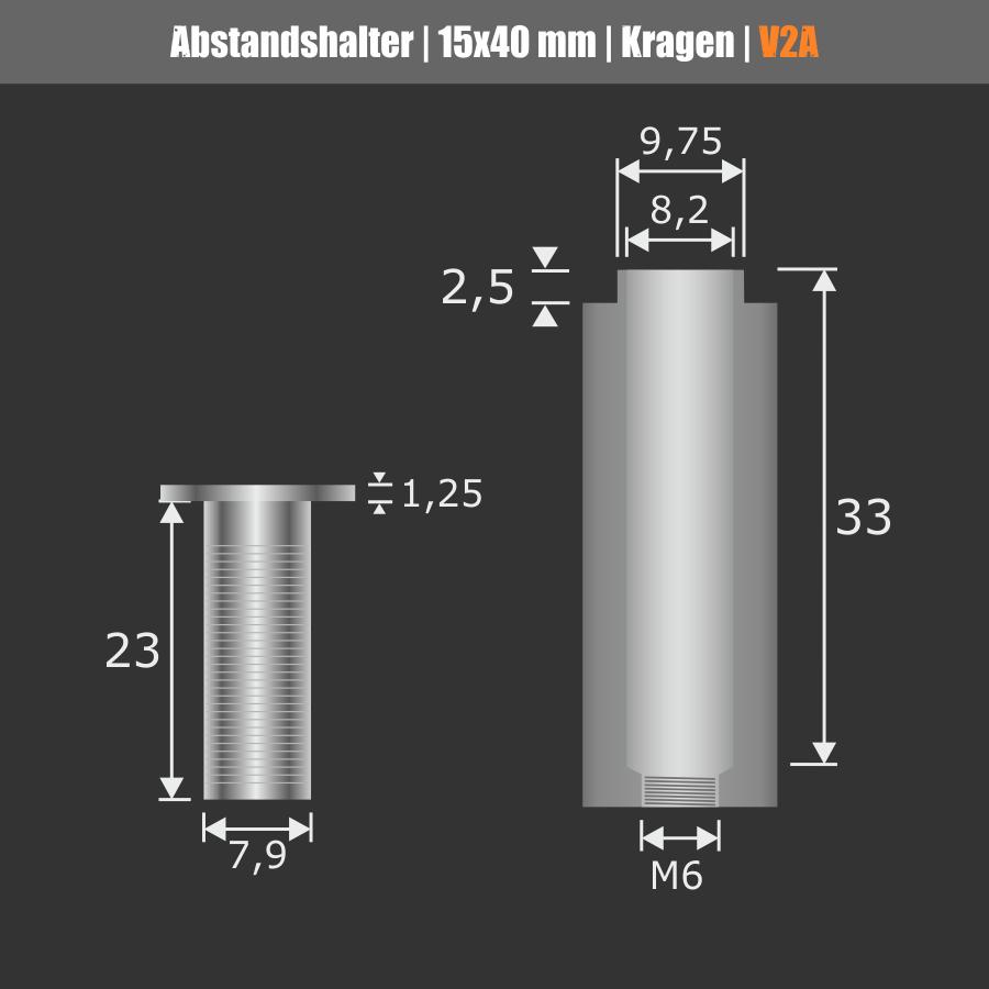 Abstandhalter für Schilder Edelstahl V2A Ø 15 mm WA: 40 mm PS: 2-16 mm