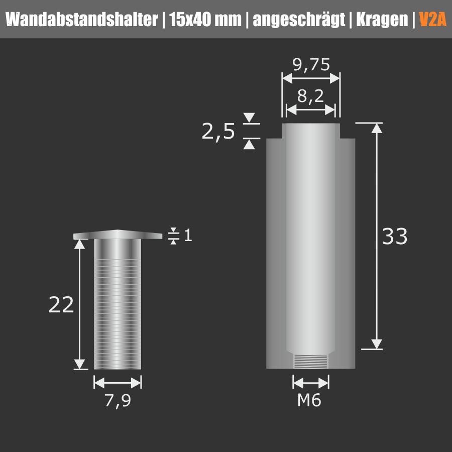Wandabstandshalter V2A angeschrägt Kragen Ø 15mm WA: 40mm PS: 2-15mm