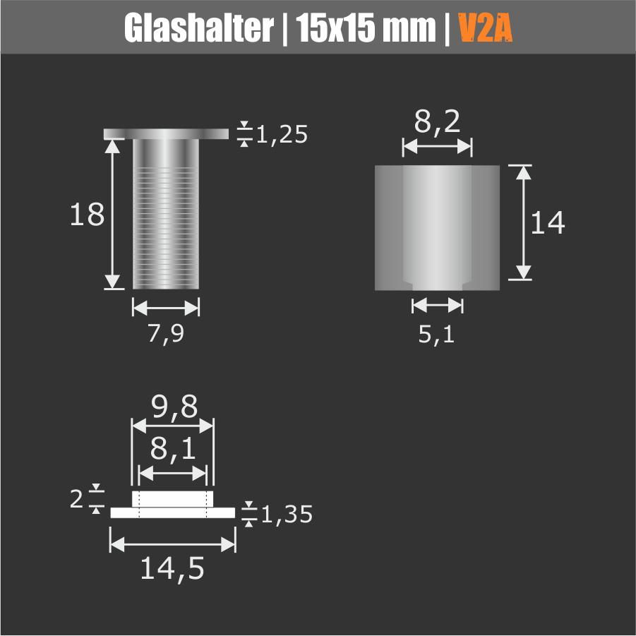 Glashalter Edelstahl V2A Ø:15 mm WA:15 mm PS: 4-10 mm oder 2 x 2-5 mm