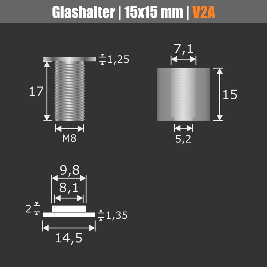Glashalter schraubbar VA Ø:15mm WA:15mm PS: 4-10 mm o. 2 x 2-5 mm
