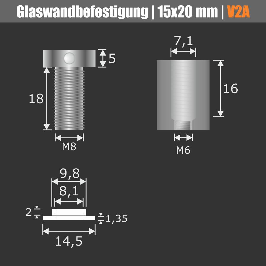 Glaswandbefestigung Edelstahl V2A Ø15x20 mm PS: 4-12,76 mm o. 2x 2-6 mm