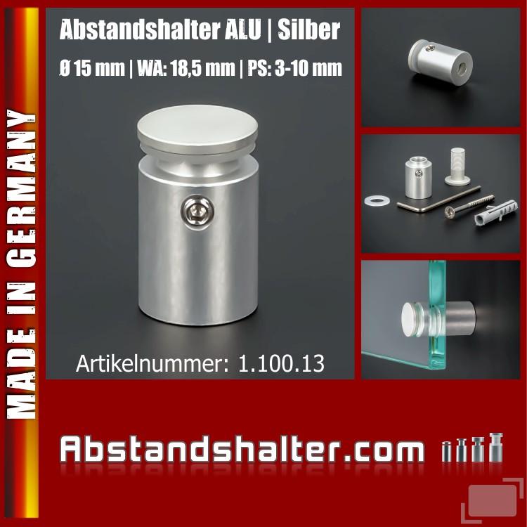 Abstandshalter Alu eloxiert Silber Ø 15 mm WA: 18,5 mm PS: 3-10 mm für die Wandmontage