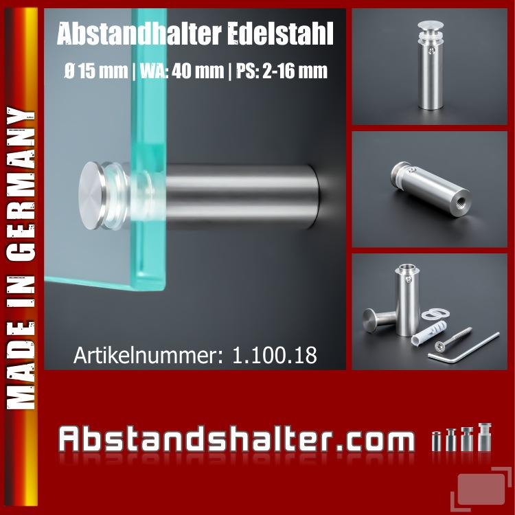 Lieferumfang: Abstandhalter für Schilder Edelstahl V2A Ø 15 mm WA: 40 mm PS: 2-16 mm