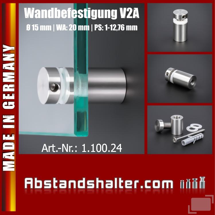 Lieferumfang: Wandbefestigung zum schrauben Edelstahl Ø 15 mm WA: 20 mm PS: 1-12 mm