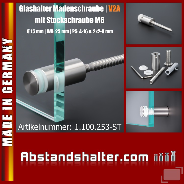 Glashalter Edelstahl Ø15mm WA:25mm PS: 4-16 o. 2x2-8mm   Stockschraube