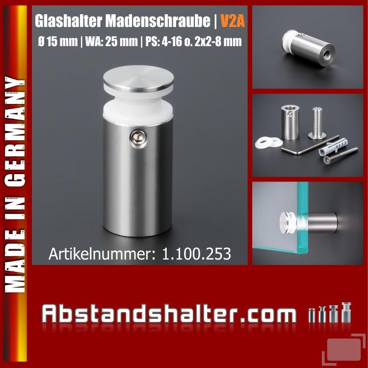 Glashalter Madenschraube V2A Ø:15mm WA:25mm PS: 4-16 mm o. 2 x 2-8 mm