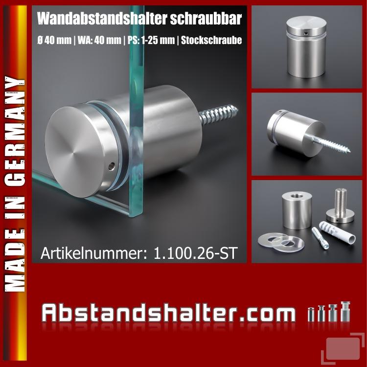 Wandabstandshalter schraubbar V2A Ø 40x40mm PS: 1-25mm | Stockschraube