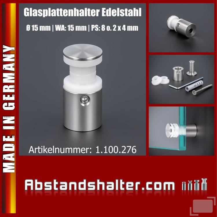 Glasplatten-Halter Edelstahl roh Ø:15 mm WA:15 mm PS:8 mm oder 2x4 mm
