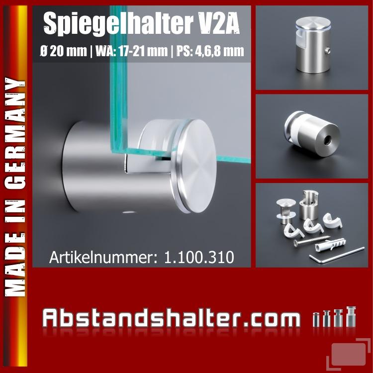 Spiegelhalter Edelstahl V2A Ø: 20 mm WA: 17-21 mm PS: 4, 6, 8 mm | Halter