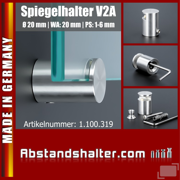 Spiegelhalterung Edelstahl V2A Ø: 20 mm WA: 20 mm PS: 1-6 mm
