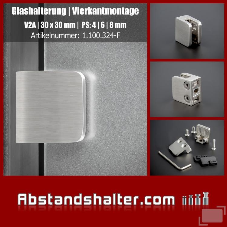 Glashalterung Edelstahl V2A 30 x 30 mm Gummieinlage PS: 4-8 mm | flach