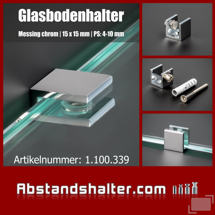 Glasbodenhalter | Regal-Halter | Messing chrom | 15x15 mm | PS 4-10 mm