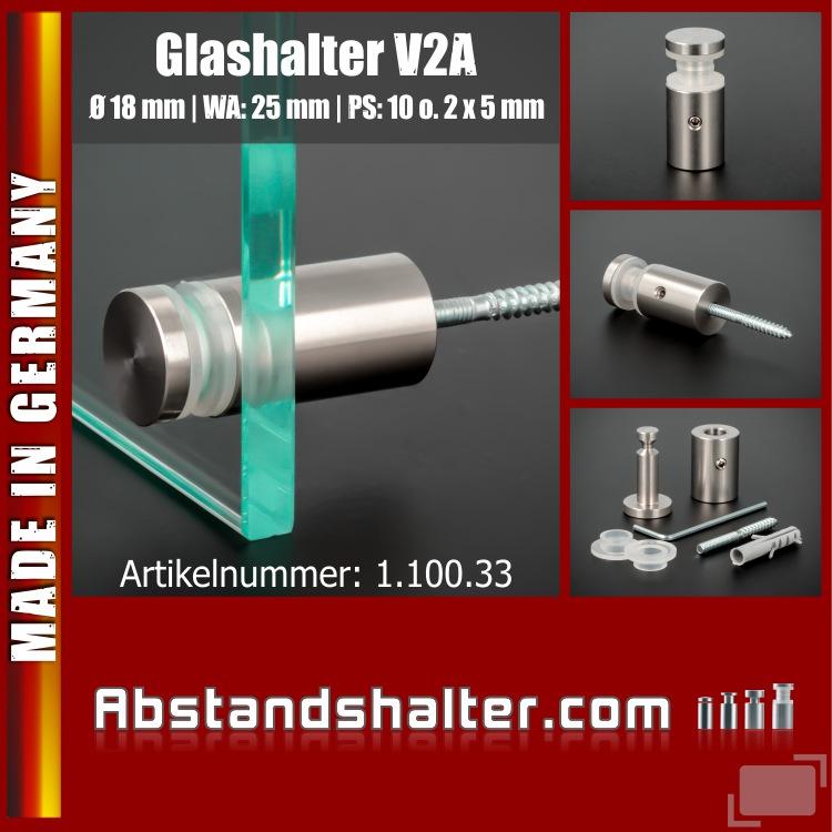 Glashalter V2A Ø 18 mm WA: 25 mm PS: 10 mm o. 2 x 5 mm Stockschraube