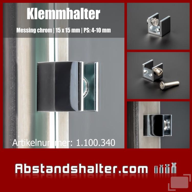 Glashalter   Klemmhalter   Messing chrom   15x15 mm   PS 4-10 mm