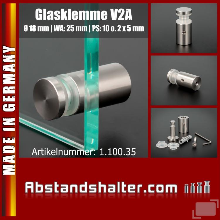 Glasklemme Edelstahl V2A Ø 18 mm WA: 25 mm PS: 10 mm o. 2 x 5 mm