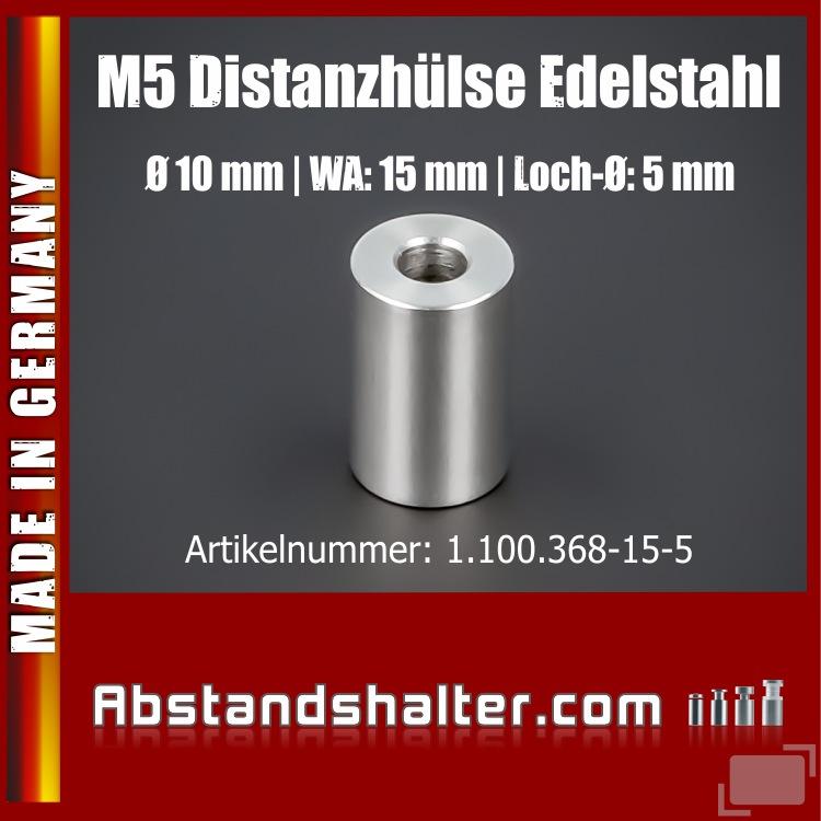 M5 Distanzhülse Abstandshülse Edelstahl Ø 10mm WA: 15mm L-Ø: 5mm | V2A