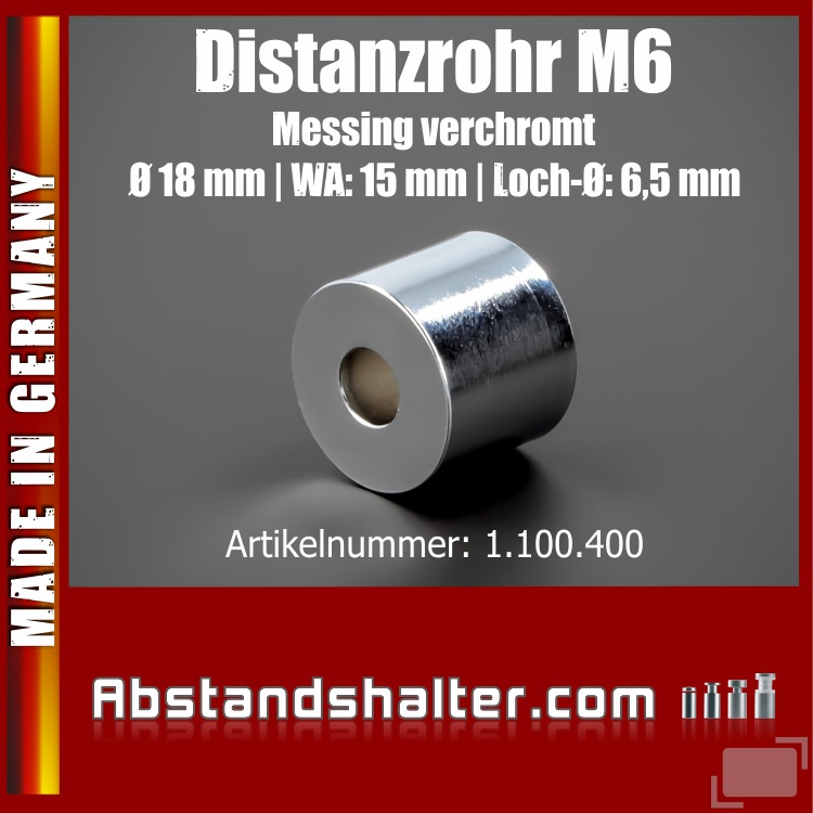 Distanzrohr M6 Messing verchromt Ø 18 mm WA: 15 mm L-Ø: 6,5 mm | Chrom