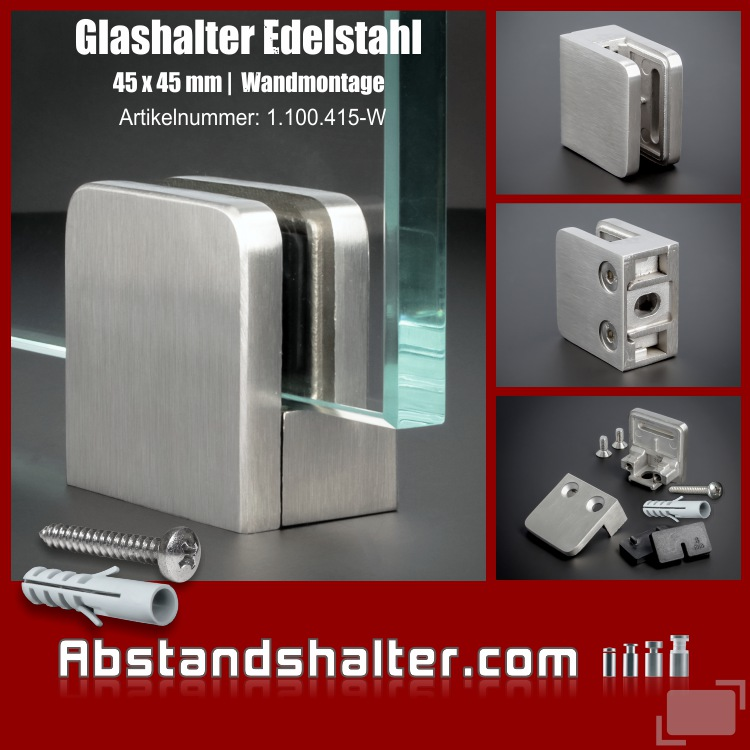 Glashalter Edelstahl 45x45 mm PS: 1,5-10,76 mm eckig flach | Wandmontage