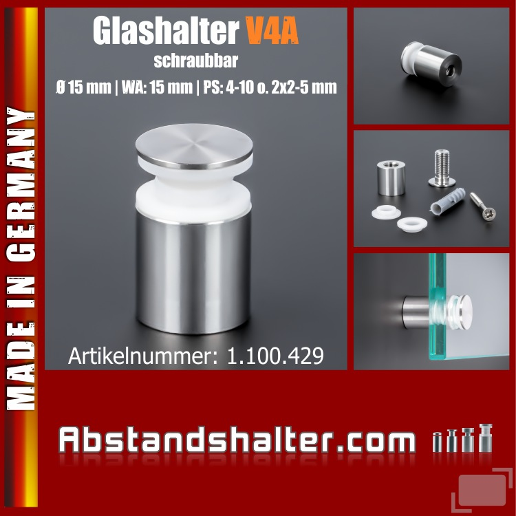 Glashalter schraubbar V4A Ø:15 mm WA:15 mm PS: 4-6 mm o. 2 x 2-3 mm