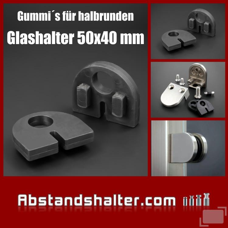 Gummi 6 mm halbrund für Glashalter 50x40 mm