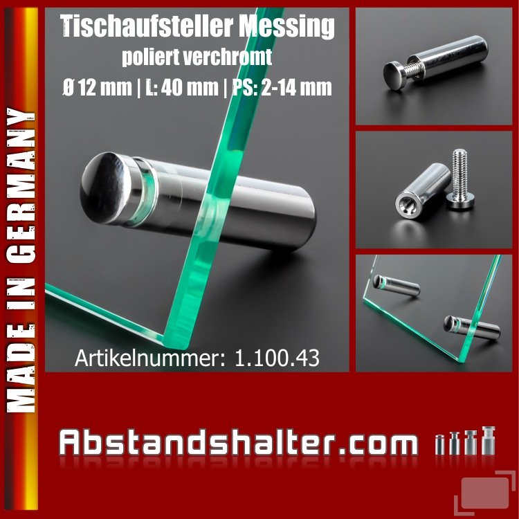 Tischaufsteller Messing poliert verchromt Ø: 12 mm Länge: 40 mm PS: 2-14 mm