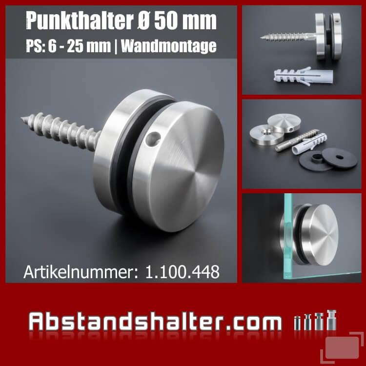 Glas-Punkthalter Edelstahl Ø 50 mm WA 10 mm PS:6-25 mm | Wandmontage