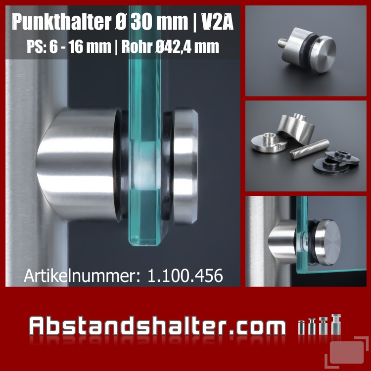 Punktglashalter Edelstahl Ø 30 mm WA 15 mm PS:6-16 mm | Rundrohr Ø 42,4 mm