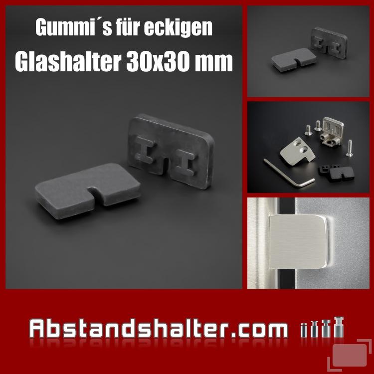 Gummi Plattenstärke 4 mm | für Glashalter 30 x 30 mm eckig