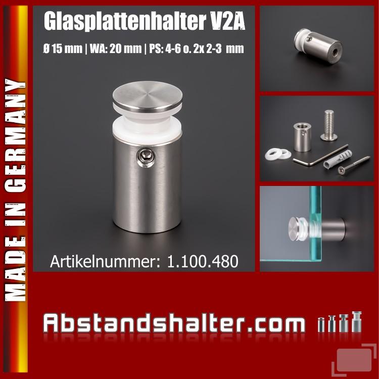 Glasplattenhalter V2A Ø 15 mm WA 20 mm PS: 4-6 mm oder 2 x 2-3 mm