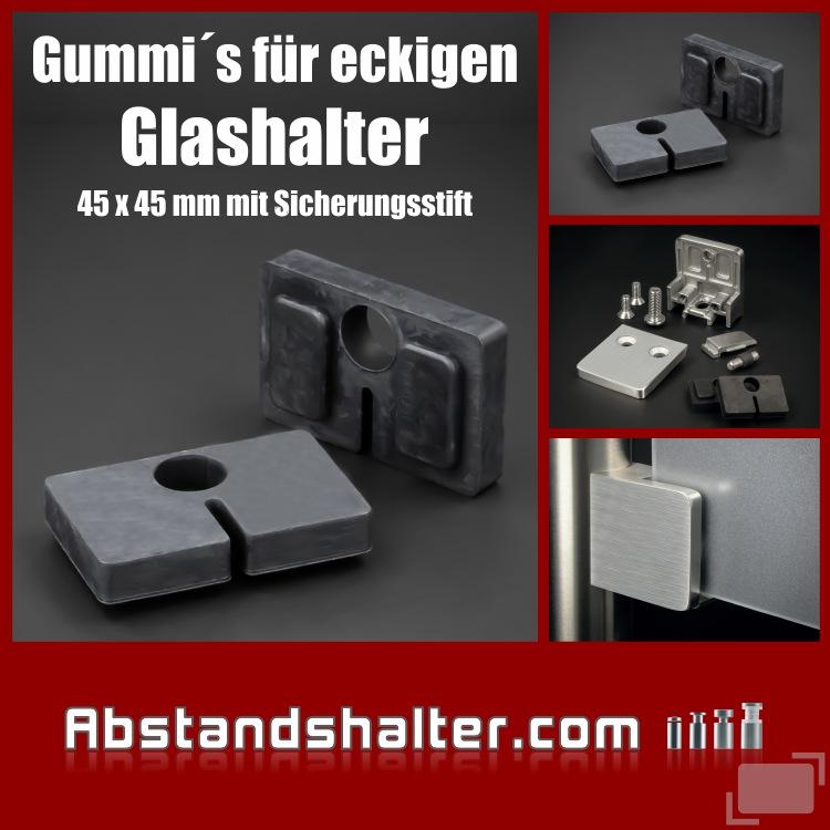 2 x Gummi 10,76 mm eckig für Glashalter 45 x 45 mit Sicherungsstift