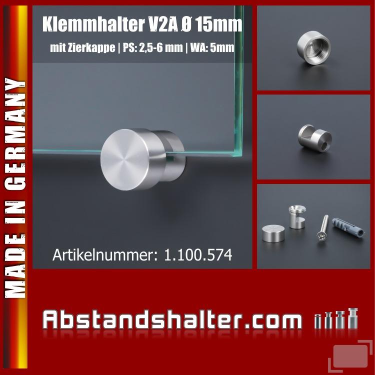Spiegelhalter-Klemmhalter Edelstahl Kappe Ø:15mm WA: 5mm PS: 2,5 - 6mm zur Schildermonatge ohne Plattenbohrung