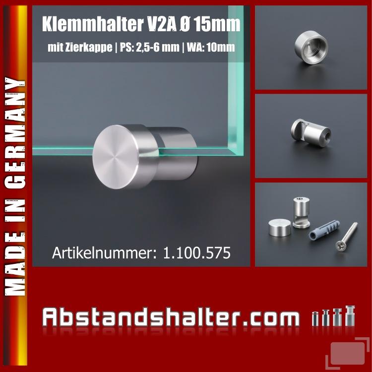Spiegelhalter-Klemmbefestigung Edelstahl Ø:15mm WA: 10mm PS: 2,5 - 6mm zur Schildermonatge ohne Plattenbohrung