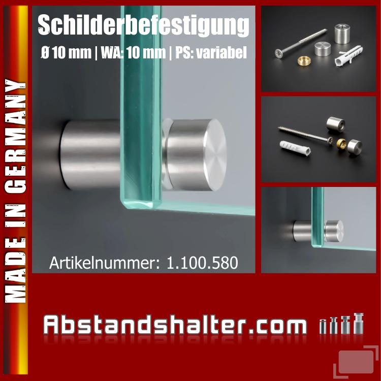 Schilderbefestigung Edelstahl V2A Ø 10 mm WA: 10 mm PS: variabel