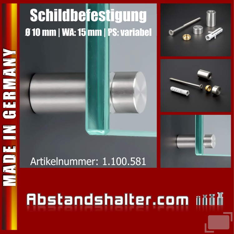 Schildbefestigung Edelstahl V2A Ø 10x15mm Schildhalter PS: variabel