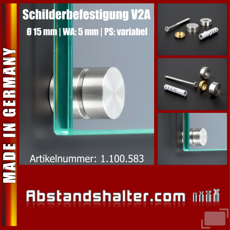 Schilderbefestigung Edelstahl V2A Ø 15x5mm Schildhalter PS: variabel
