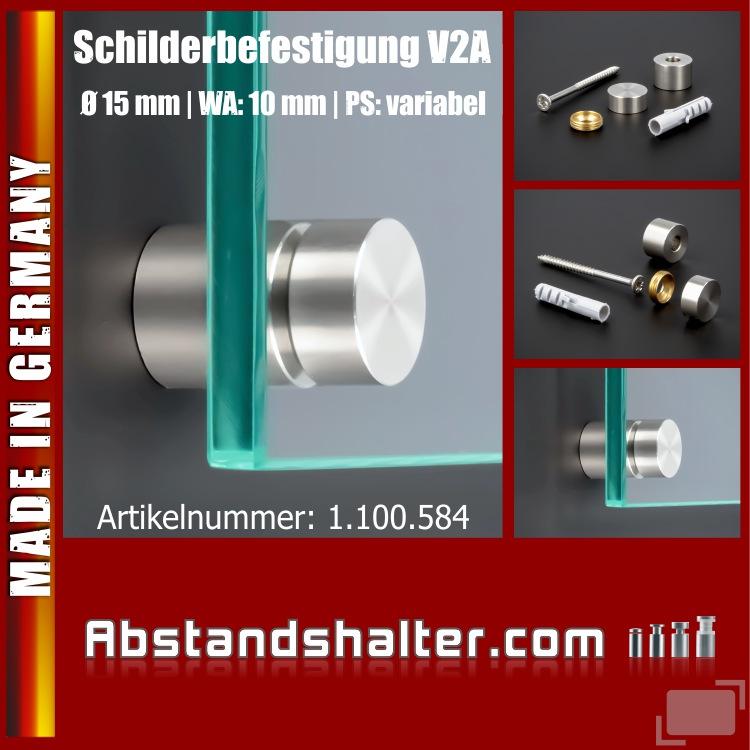 Schilderbefestigung Edelstahl V2A Ø 15x10mm Schildhalter PS: variabel