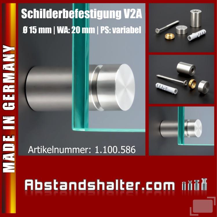 Schilderbefestigung Edelstahl V2A Ø 15x20mm Schilerhalter PS: variabel