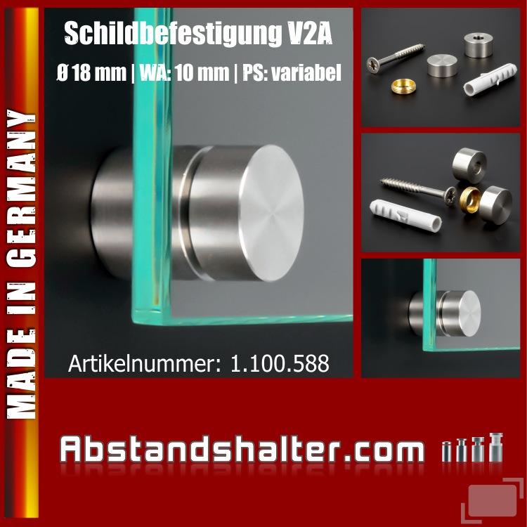 Schildbefestigung Edelstahl V2A Ø 18x10mm Schildhalter PS: variabel