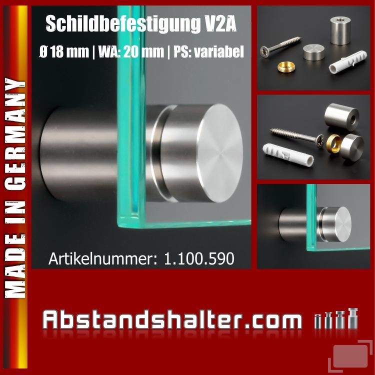 Schilderbefestigung Edelstahl V2A Ø18x20mm Schilderhalter PS: variabel