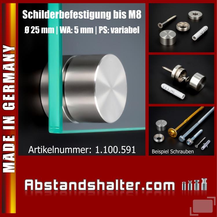 Schilderbefestigung Edelstahl V2A Ø25x5mm Schilderhalter PS: variabel für große Schrauben