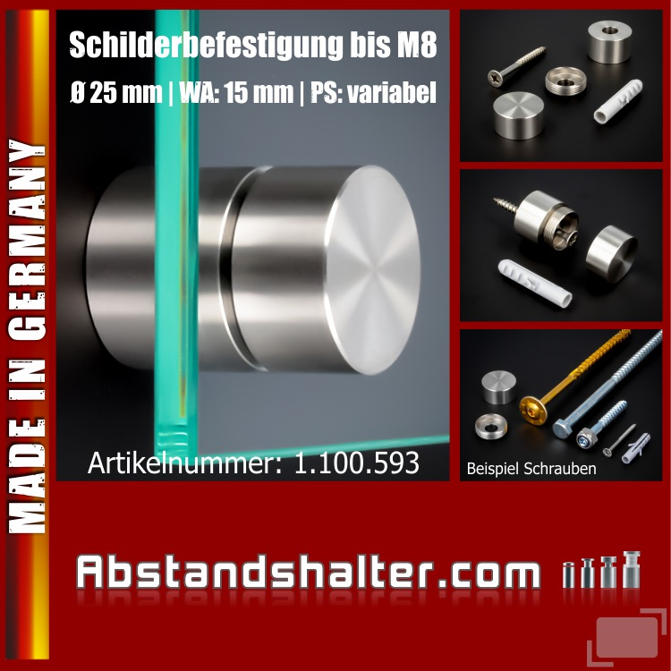 Schilderbefestigung Edelstahl V2A Ø25x15mm Schilderhalter PS: variabel für große Schrauben