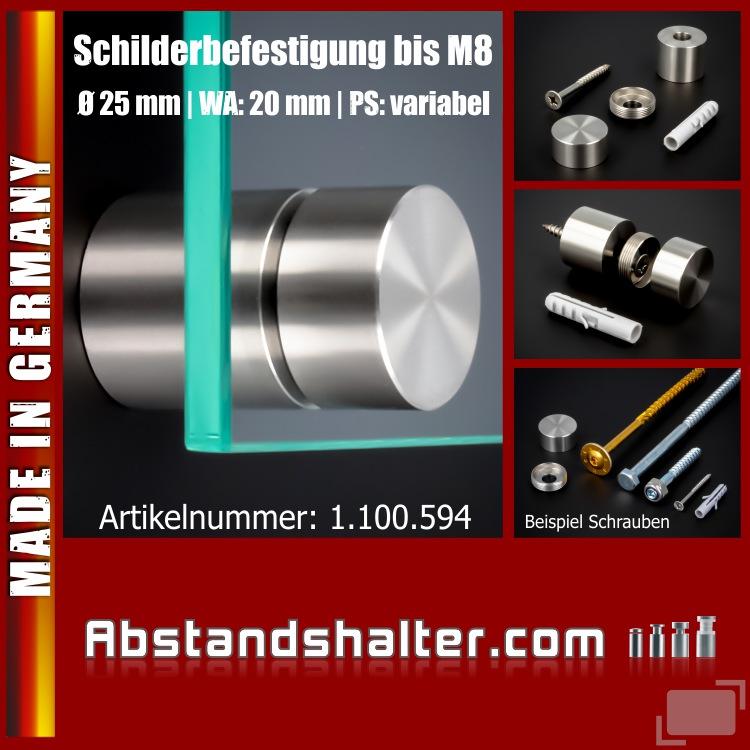 Schilderbefestigung Edelstahl V2A Ø25x20mm Schilderhalter PS: variabel für große Schrauben