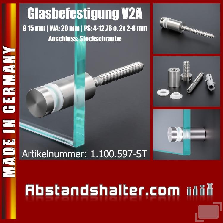 Glasbefestigung Edelstahl Ø15x20 mm PS: 4-6 mm o. 2x 2-3 mm | Stockschraube