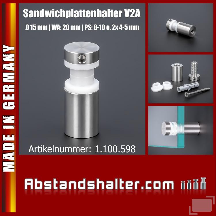 Sandwichplattenhalter Edelstahl V2A Ø15x20mm PS: 8-10mm o. 2x 4-5 mm