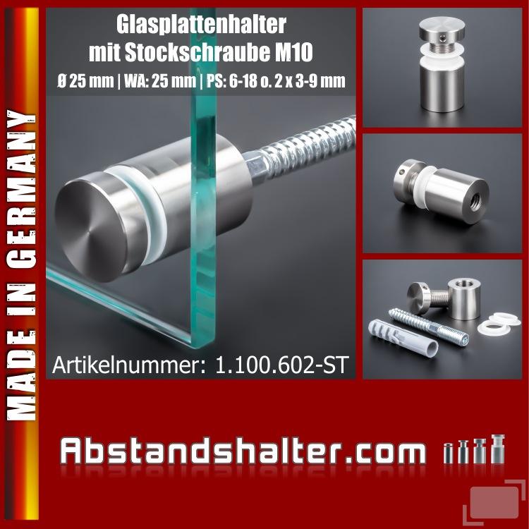 Glashalter mit Stockschraube M10 Ø 25x25mm PS:6-18 o.2x3-9mm Edelstahl