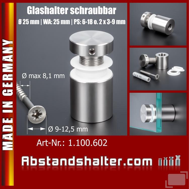 Glasplattenhalter für große Schrauben Ø 25x25 mm PS:6-18mm o. 2x3-9mm