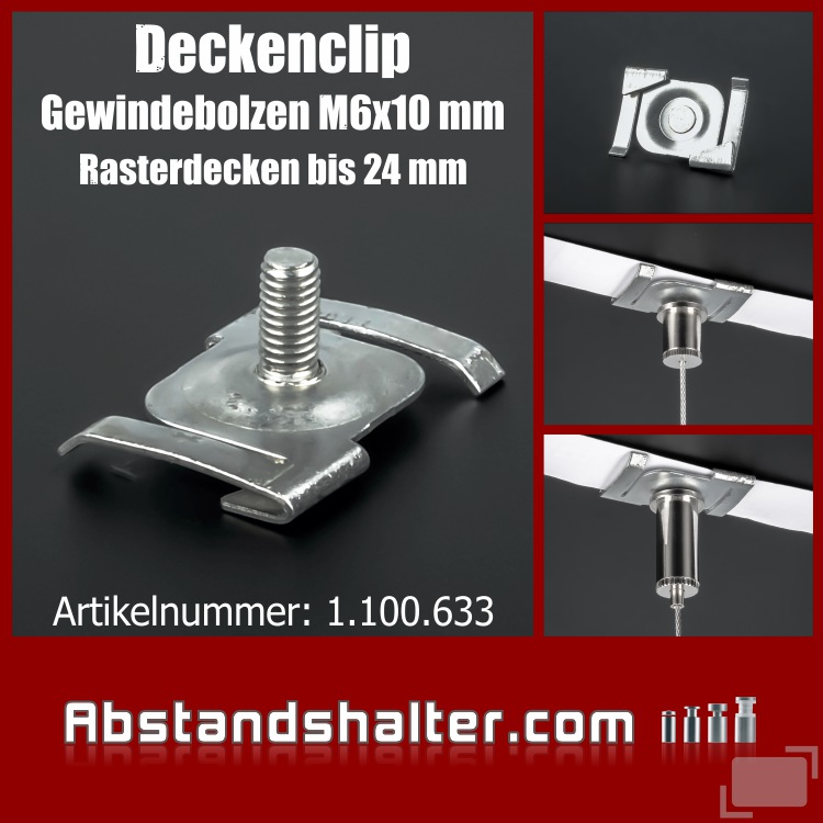 Deckenclip Gewinde M6x10mm für Rasterdecken - Odenwalddecken bis 24 mm