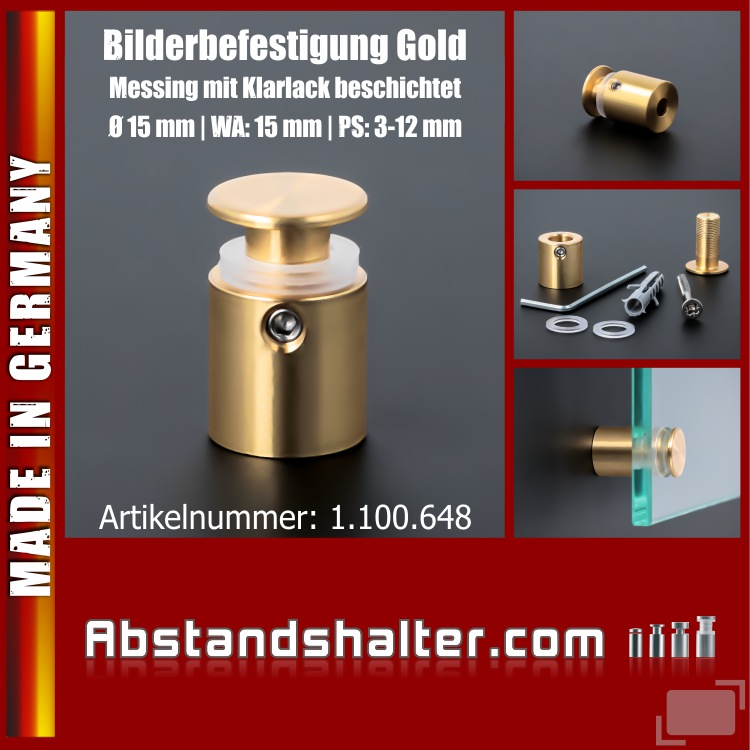 Bilderbefestigung Messing Klarlack Ø15 mm WA:15 mm PS:3-12 mm | Gold