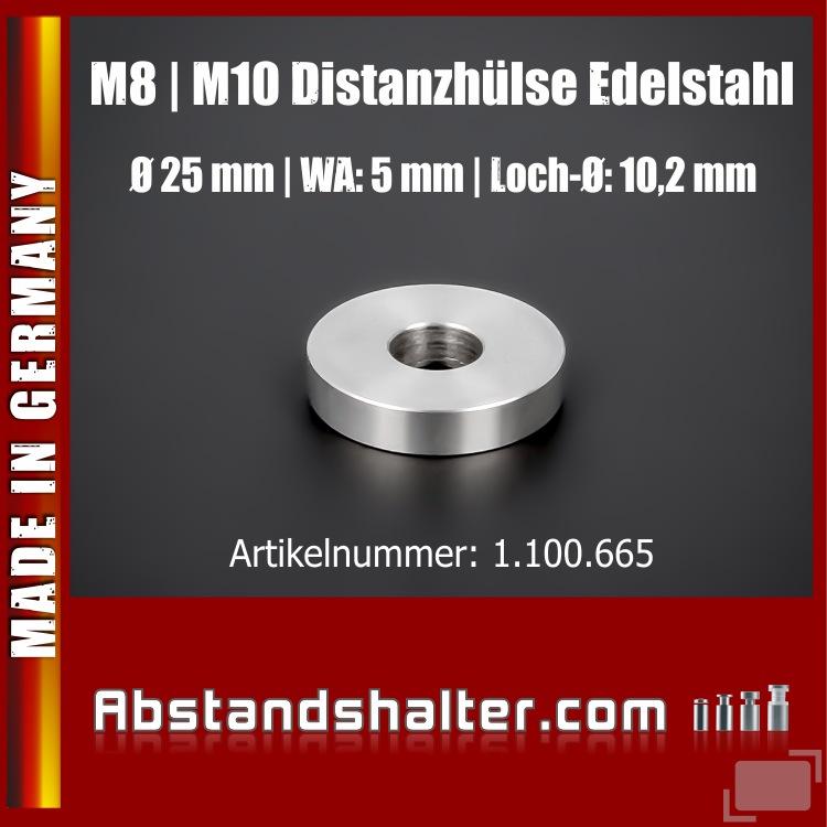 Distanzhülse M8 | M10 Distanzhalter Edelstahl Ø 25mm WA:5mm L-Ø:10,2mm