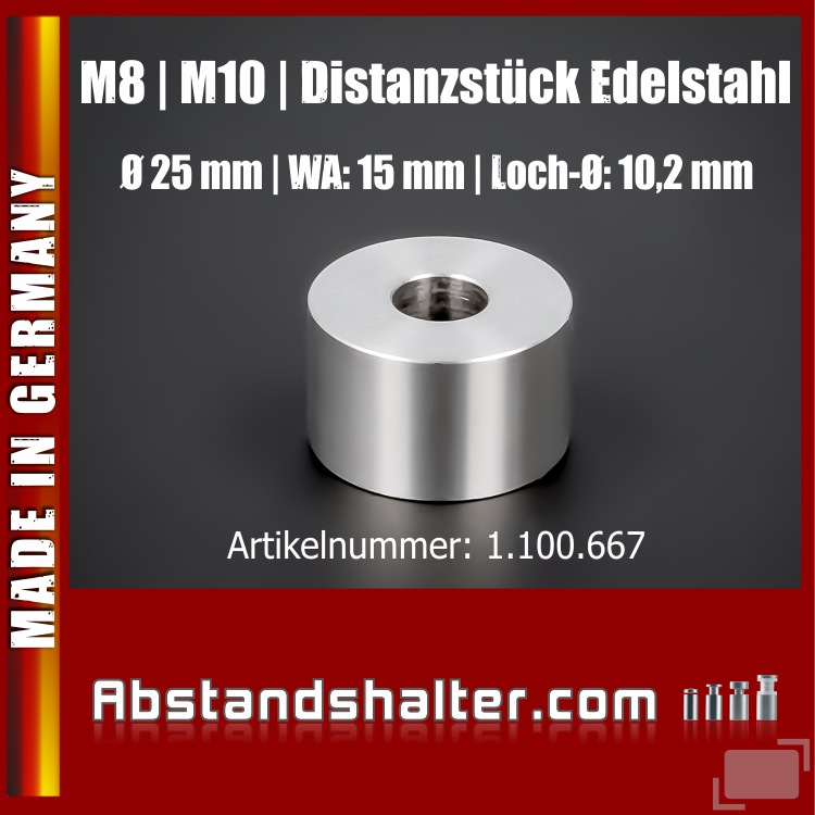 Distanzstück M8 M10 Abstandshalter Edelstahl Ø25mm WA:15mm L-Ø:10,2mm
